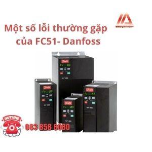 MỘT SỐ LỖI BIẾN TẦN FC51 DANFOSS