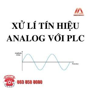 XỬ LÍ TÍN HIỆU ANALOG VỚI PLC