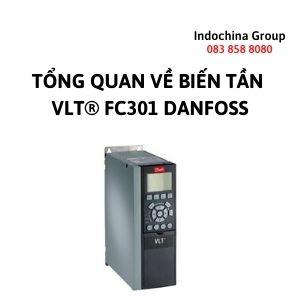 TỔNG QUAN VỀ BIẾN TẦN VLT® FC301 DANFOSS