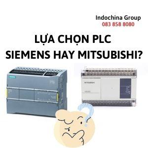 LỰA CHỌN PLC SIEMENS HAY PLC MITSUBISHI?