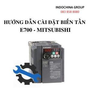HƯỚNG DẪN CÀI ĐẶT BIẾN TẦN E700 MITSUBISHI