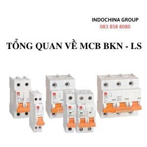 TỔNG QUAN VỀ MCB (Miniature Circuit Breaker) BKN - LS