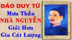 Đào Duy Từ 1572-1634 (Thọ 62 tuổi) - Làm quan chúa Nguyễn