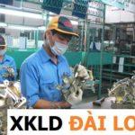 10 điều cần biết để đi tham gia xuất khẩu lao động Đài Loan  làm việc  năm 2019