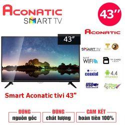 Tivi Aconatic Thái Lan Smart Tivi 43 inch