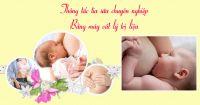 Tắc tia sữa nỗi ám ảnh của tất cả các mẹ sau sinh.