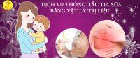 Dấu hiệu nhận biết viêm tắc tia sữa và cách điều trị.