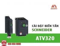 HƯỚNG DẪN CÀI ĐẶT BIẾN TẦN ATV320 - SCHNEIDER