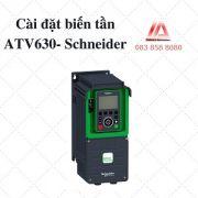 HƯỚNG DẪN CÀI ĐẶT BIẾN TẦN ATV630 - SCHNEIDER