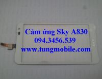 Cảm ứng Sky A830, Touch Sky A830