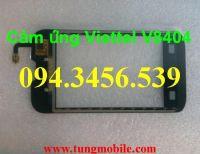 Cảm ứng Viettel V8404, touch Viettel V8404, màn hình cảm ứng Viettel V8404