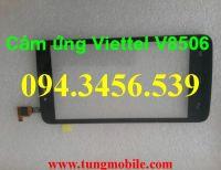 Cảm ứng Viettel V8506, touch viettel V8506, màn hình cảm ứng Viettel V8506