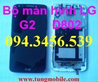 Màn hình LG G2, cảm ứng LG G2, màn hình LG G2 D800, màn hình LG G2 D801, màn hình LG G2 D802