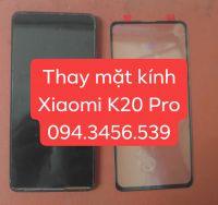 Ép kính K20 Pro, thay kính K20 pro