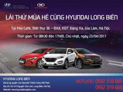 LÁI THỬ MÙA HÈ - Đón hè rực rỡ cùng Hyundai Long Biên