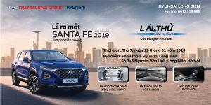"""""""Lễ ra mắt SantaFe 2019"""" và """"Lái thử - Cảm nhận các dòng xe Hyundai"""" tại Showroom Hyundai Long Biên, thứ 7, ngày 19/01/2019"""