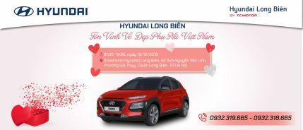 """Lái thử """"Tôn vinh vẻ đẹp phụ nữ Việt Nam"""" tại Hyundai Long Biên, ngày 19/10/2019"""