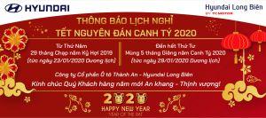 Thông báo LỊCH NGHỈ TẾT NGUYÊN ĐÁN CANH TÝ 2020 - Hyundai Long Biên by TC MOTOR