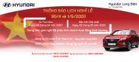 Thông báo LỊCH NGHỈ LỄ 30/4 và 1/5/2020 |Hyundai Long Biên by TC MOTOR