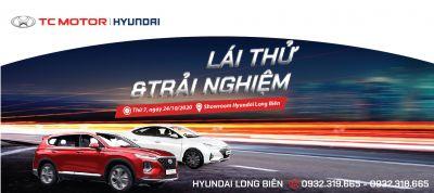 LÁI THỬ và TRẢI NGHIỆM CÁC DÒNG XE HYUNDAI tại showroom Hyundai Long Biên, ngày 24/10/2020