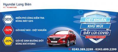 DIỆT KHUẨN - KHỬ MÙI - ĐẨY LÙI COVID cùng Hyundai Long Biên by TC MOTOR