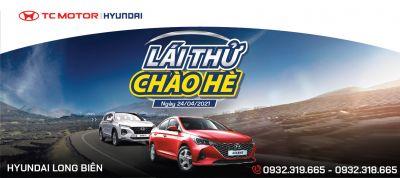 ROADSHOW - LÁI THỬ CHÀO HÈ 2021 | Hyundai Long Biên by TC MOTOR