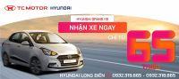 HYUNDAI GRAND I10 NHẬN XE NGAY - CHỈ TỪ 65 TRIỆU   Hyundai Long Biên by TC MOTOR