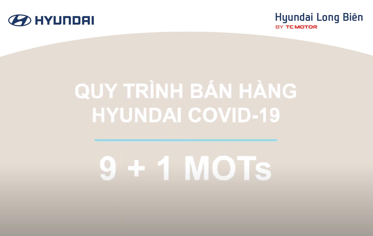 QUY TRÌNH BÁN HÀNG HYUNDAI COVID-19 | HYUNDAI LONG BIÊN
