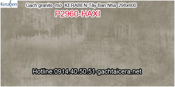 Gạch granite mờ ốp lát Keraben P2960 HAXI