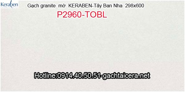 Gạch granite mờ ốp lát Keraben P2960 TOBL
