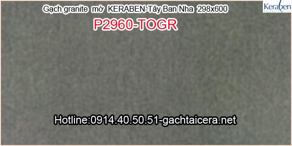 Gạch granite mờ ốp lát Keraben P2960 TOGR