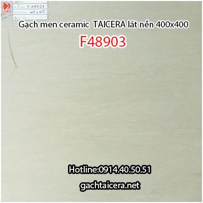 Gạch men lát nền TAICERA F48903