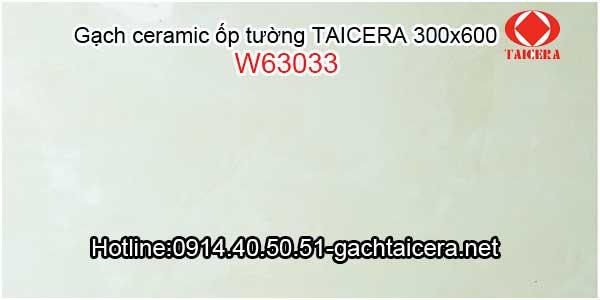 Gạch ceramic TAICERA ốp tường 30x60 W63033