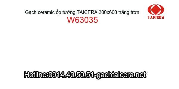 Gạch trắng trơn TAICERA ốp tường 30x60 W63035