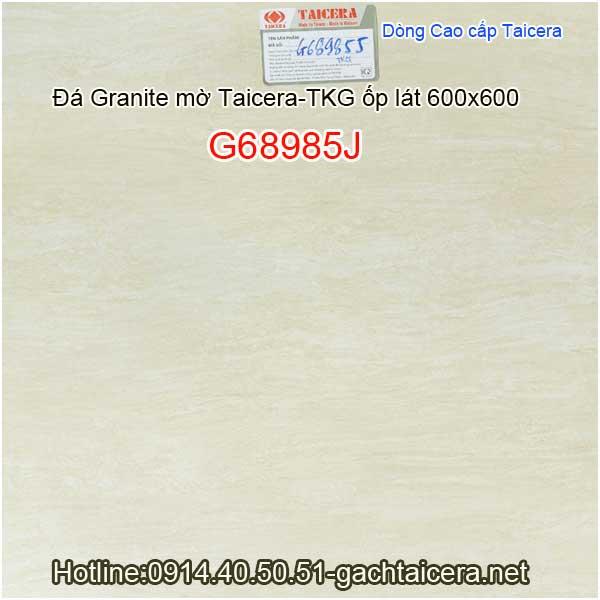 Đá granite mờ cao cấp ốp lát TAICERA-TKG 60x60 G68985J