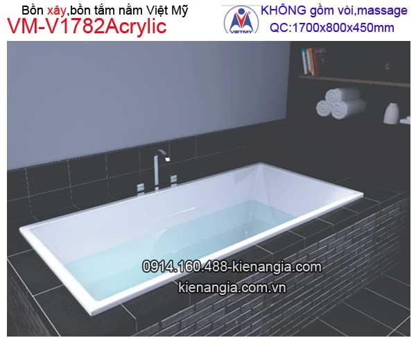 Bồn tắm nằm xây Acrylic Việt Mỹ  VM-V1782Acrylic