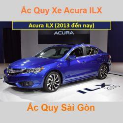 Bình ắc quy xe ô tô Acura Sedan ILX (2013 đến nay)