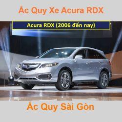 Bình ắc quy xe ô tô Acura Cross RDX (2006 đến nay)