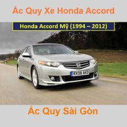 Bình ắc quy xe ô tô Honda Accord nhập Mỹ (1994 - 2012)