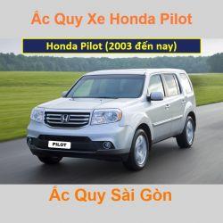Bình ắc quy xe ô tô Honda Pilot (2003 đến nay)