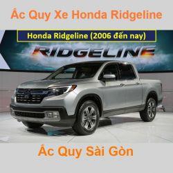 Bình ắc quy xe ô tô Honda Ridgeline (2006 đến nay)