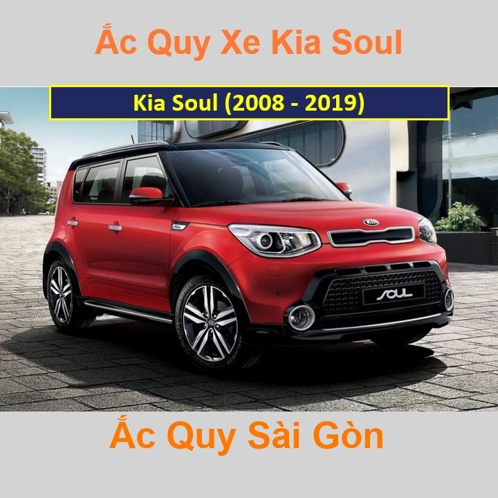 Bình ắc quy xe ô tô Kia Soul (2008 - 2019)
