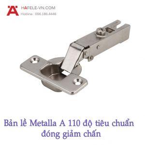 Bản Lề Trùm Ngoài Metalla A 110° Giảm Chấn Hafele 311.88.510