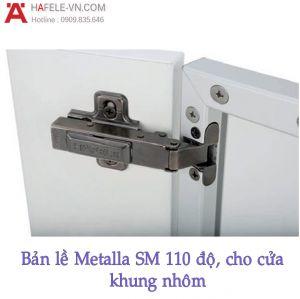 Bản Lề Metalla SM 110º Trùm Ngoài Hafele 315.26.710