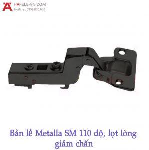 Bản Lề Lọt Lòng Metalla SM Giảm Chấn 110º Hafele 315.20.752