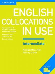 Cambridge English collocations in use - Intermediate