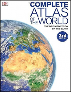 Complete Atlas of the World by DK 3rd edition
