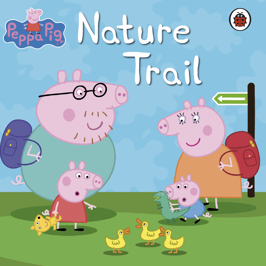 Peppa Pig Nature Trail by Ladybird