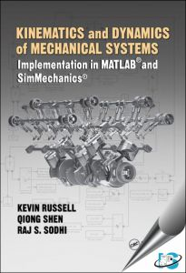 Kinematics and Dynamics of Mechanical Systems Implementation in MATLAB and SimMechanics
