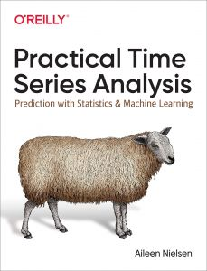 Practical Time Series Analysis Prediction with Statistics and Machine Learning